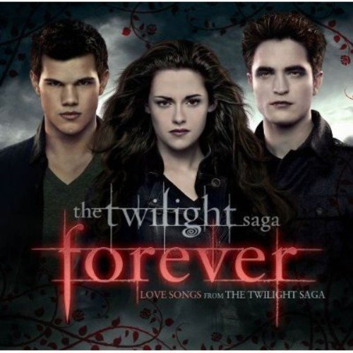 Forever: Love Songs from The Twilight Saga