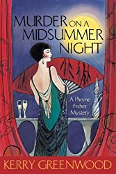 Murder On A Midsummer Night: A Phryne Fisher Mystery by Greenwood, Kerry (2009) Paperback