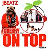 Cherry on Top (Remix) [feat. Top Adlerman, Oswald, Phatboi & Nashelle]