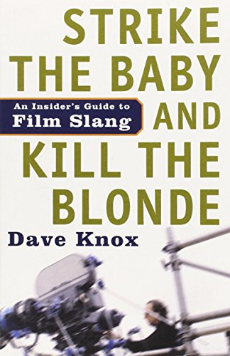 Strike the Baby and Kill the Blonde: An Insider