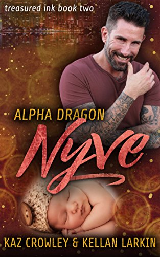 Alpha Dragon: Nyve: M/M Mpreg Romance (Treasured Ink Book 2)