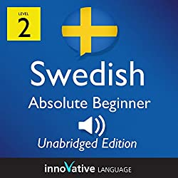 Learn Swedish - Level 2 Absolute Beginner Swedish, Volume 1: Lessons 1-25