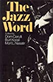 The Jazz Word, Dom Cerulli, 0306802880