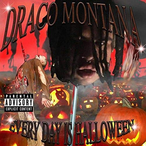 Every Day Is Halloween [Explicit]]()
