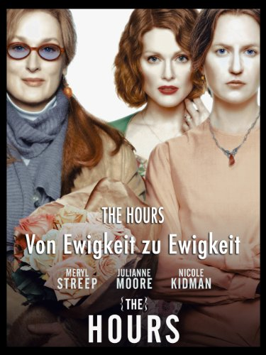 The Hours – Von Ewigkeit zu Ewigkeit Film