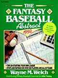 The Fantasy Baseball Abstract, 1992, Wayne M. Welch, 0471569437