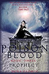 Poison Blood, Book 3: Prophecy - A Paranormal Urban Fantasy Novel (Poison Blood Series)
