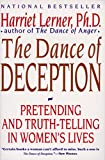 Download The Dance of Deception: A Guide to Authenticity and Truth-Telling in Women's Relationships in PDF ePUB Free Online