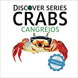 Crabs / Cangrejos (Xist Kids Bilingual Spanish English): Xist Publishing, Victor Santana: 9781532403156: Amazon.com: Books