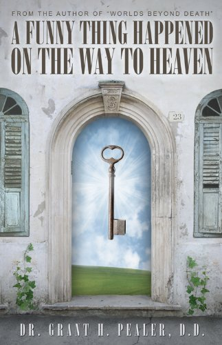 A Funny Thing Happened On the Way to Heaven PDF