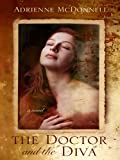 The Doctor and the Diva, Adrienne McDonnell, 1410428559