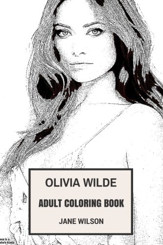 olivia-wilde-adult-coloring-book-house-m-d-star-and-hot-actress-beautiful-socialite-and-art-director-inspired-adult-coloring-book-olivia-wilde-books