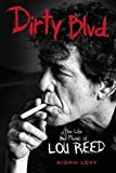 Dirty Blvd.: The Life and Music of Lou Reed
