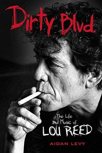 Dirty Blvd.: The Life and Music of Lou Reed from imusti