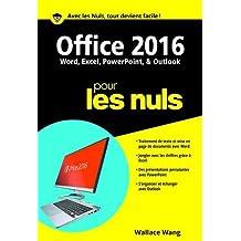 Office 2016 pour les nuls: Word, Excel, PowerPoint, et Outlook
