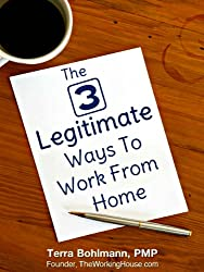 The 3 Legitimate Ways to Work from Home