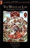Wheel of Life, John E. Blofeld, 0877730342