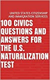 100 Civics Questions and Answers for the U.S. Naturalization Test (Flashcards in a Book)