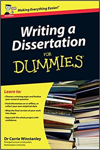 com writing a dissertation for dummies uk edition  com writing a dissertation for dummies uk edition 8601300287928 carrie winstanley books