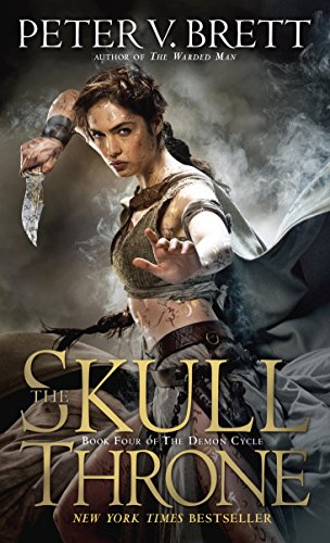 The Skull Throne: Book Four of The Demon Cycle (The Demon Cycle Series 4) by [Brett, Peter V.]