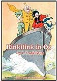Rinkitink in Oz, L. Frank Baum and John R. Neill, 161720501X