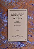 Amis and Amiloun, Robert of Cisyle, and Sir Amadace 9781580441254