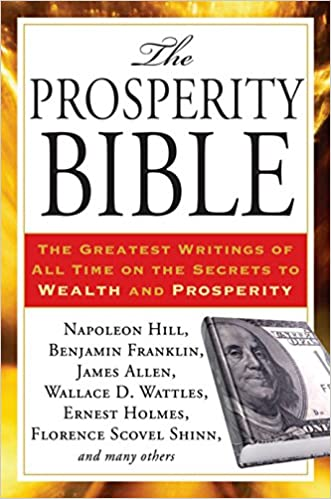 image for The Prosperity Bible: The Greatest Writings of All Time on the Secrets to  Wealth and Prosperity