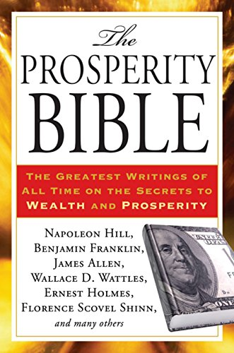 Books : The Prosperity Bible: The Greatest Writings of All Time on the Secrets to Wealth and Prosperity