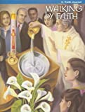 Walking by Faith Grade 5 the Sacraments, Terry M. Odien, 0159503647