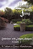 Living with Jung, Robert Henderson and Janis Henderson, 193552805X