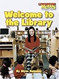 img - for Welcome to the Library (Scholastic News Nonfiction Readers: Community Helpers) book / textbook / text book