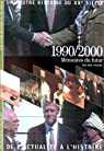 Une autre histoire du XXè siècle, tome 10 - (1990-2000) : Mémoires du futur par Pierre