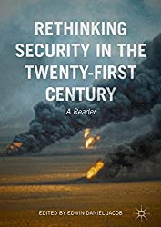 Rethinking Security in the Twenty-First Century: A Reader