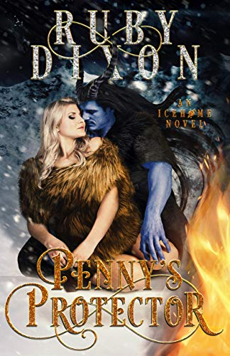 Penny's Protector: A Sci-Fi Alien Romance (Icehome Book 10) by [Dixon, Ruby]