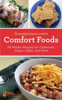 Comfort Foods: 24 Reader Recipes for Casseroles, Soups, Cakes, and More by [Sturt, Kristen]