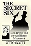 The Secret Six, Otto Scott, 0963838105