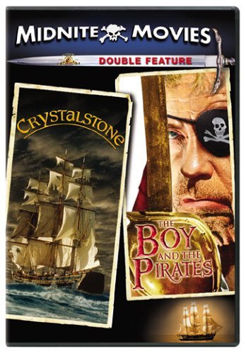 Crystalstone / The Boy and the Pirates (Midnite Movies Double-dealing Feature)