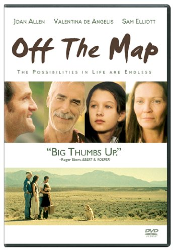 Off The Map Movie Amazon.com: Off the Map: Joan Allen, Amy Brenneman, Sam Elliott