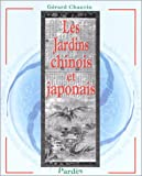 Image de Les jardins chinois et japonais (Bibliotheque des jardins) (French Edition)