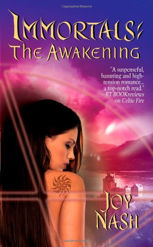 Book: The Awakening - Immortals, Book 3 by Joy Nash