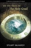img - for On the Trail of the Holy Grail book / textbook / text book