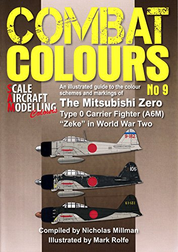 WPTCC009 Guideline Publications - Combat Colours 9: The Mitsubishi Zero Type 0 Carrier Fighter (A6M)