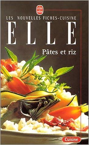 Livre Pâtes et Riz. Les Nouvelles fiches-cuisine Elle pdf