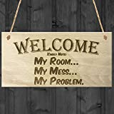Red Ocean Welcome Kindly Note My Room My Mess My Problem Funny Wooden Hanging Plaque Novelty Gift Messy Bedroom Sign by Red Ocean