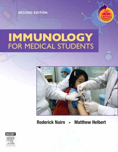 Immunology for Medical Students: With STUDENT CONSULT Online Access, 2e (Nairn, Immunology for Medical Students)