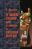 Le Nouveau Cuisinier Royal et Bourgeois, Ou Cuisinier Moderne : Tome 2, Massialot, François, 1421231999