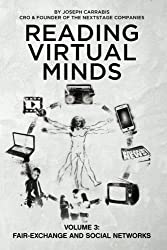 Reading Virtual Minds Volume III: Fair-Exchange and Social Networks (Volume 3)