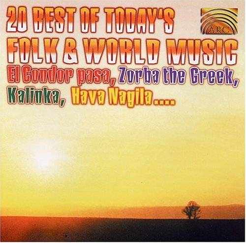 20 Best of Today's Folk Music by Arc Music/Naxos