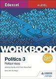 Edexcel A-level Politics Workbook 3: Political Ideas (Edexcel a Level Workbooks)