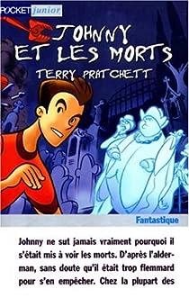 Le sauveur de l'humanité, c'est toi !, tome 2 : Johnny et les morts par Pratchett